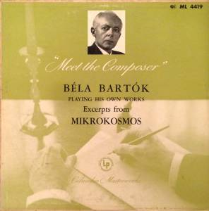 Cover - Béla Bartók: Béla Bartók Playing His Own Works - Excerpts From Mikrokosmos