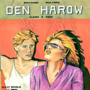 Den Harow - Pintched Multimix / Warm & Kind