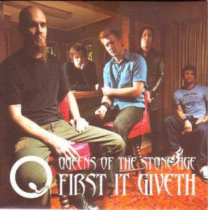 Queens Of The Stone Age: First It Giveth - Cover