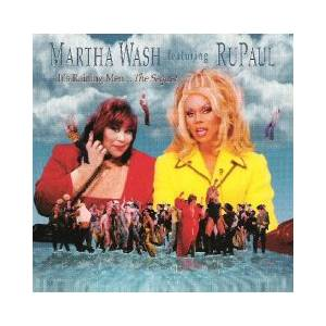 Cover - Martha Wash Feat. RuPaul: It's Raining Men... The Sequel