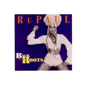 RuPaul: Back To My Roots - Cover
