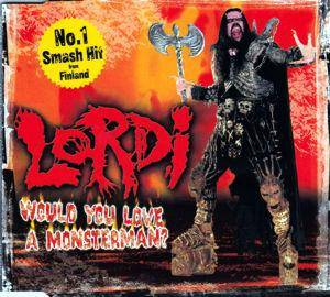 Lordi: Would You Love A Monsterman? - Cover
