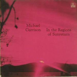 Michael Garrison: In The Regions Of Sunreturn - Cover
