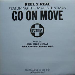 Reel 2 Real Feat. The Mad Stuntman: Go On Move - Cover