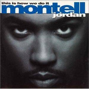 Cover - Montell Jordan: This Is How We Do It