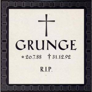 GRUNGE * 20.7.88 † 31.12.92 R.I.P. survived by: - Cover