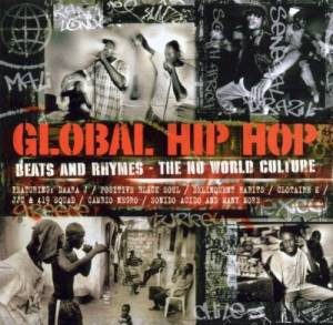 Global Hip Hop - Beats And Rhymes - The Nu World Culture - Cover