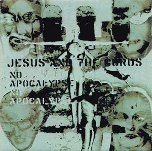 Cover - Jesus And The Gurus: No Apocalypse