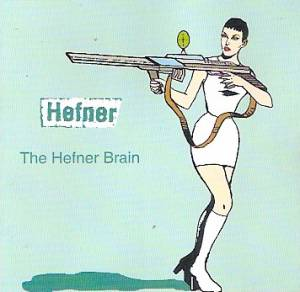 Cover - Hefner: Hefner Brain, The