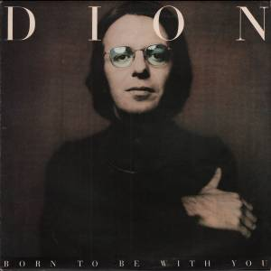 Cover - Dion: Born To Be With You