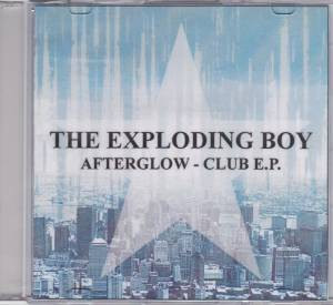 Cover - Exploding Boy, The: Afterglow - Club E.P.