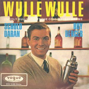 Cover - Boy Berger: Wulle Wulle