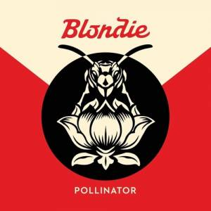 Cover - Blondie: Pollinator