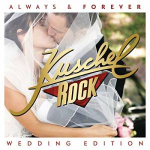 Cover - Eros Ramazzotti & Anastacia: Kuschelrock Always & Forever - Wedding Edition
