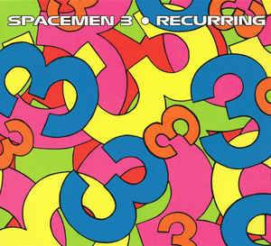 Spacemen 3: Recurring (LP) - Bild 1