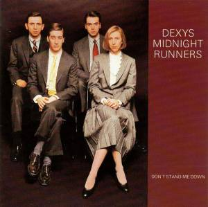 Cover - Dexys Midnight Runners: Don't Stand Me Down