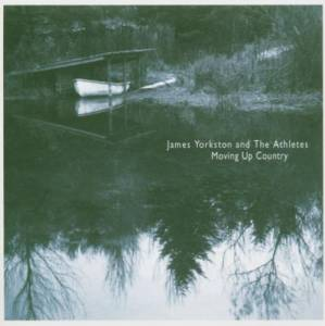 Cover - James Yorkston & The Athletes: Moving Up Country