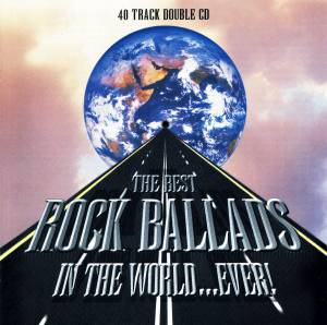 Best Rock Ballads In The World...Ever!, The - Cover