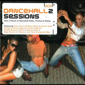 Cover - Cocoa Tea: Dancehall Sessions 2 - Over 2 Hours Of Dancehall Killas, Thrillas & Chillas