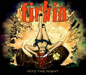 Cover - Firkin: Into The Night
