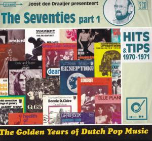 Cover - Unit Gloria: Golden Years Of Dutch Pop Music - The Seventies Part 1, The