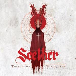 Cover - Seether: Poison The Parish