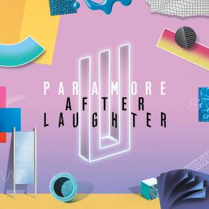 Cover - Paramore: After Laughter