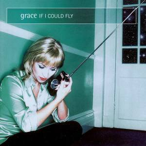 Cover - Grace: If I Could Fly