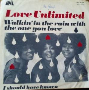 Cover - Love Unlimited: Walkin' In The Rain With The One You Love