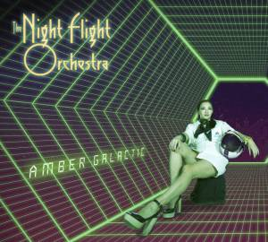 Cover - Night Flight Orchestra, The: Amber Galactic