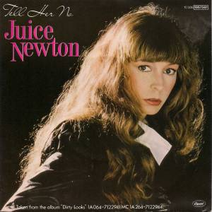 "Juice Newton: Tell Her No (7"") - Bild 1"
