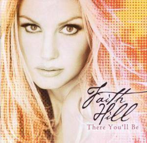Faith Hill:There You'll Be - CD, 2001, Compilation