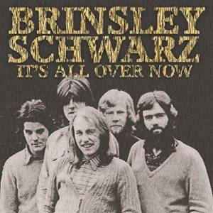 Cover - Brinsley Schwarz: It's All Over Now
