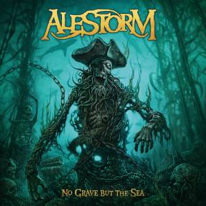 Cover - Alestorm: No Grave But The Sea