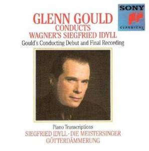Richard Wagner: Glenn Gould Conducts & Plays Wagner - Cover