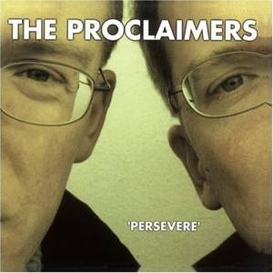 Cover - Proclaimers, The: Persevere