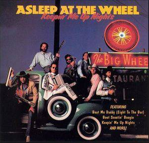 Cover - Asleep At The Wheel: Keepin' Me Up Nights