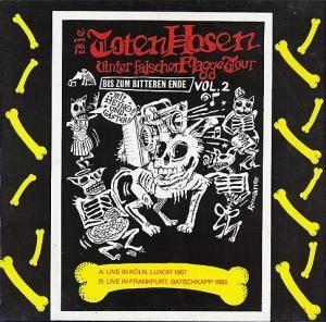 Die Toten Hosen: Unter Falscher Flagge Tour - Bis Zum Bitteren Ende Vol. 2 (LP) - Bild 1
