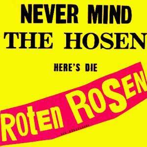Die Roten Rosen: Never Mind The Hosen - Here's Die Roten Rosen (CD) - Bild 1