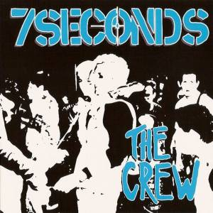 7 Seconds: The Crew