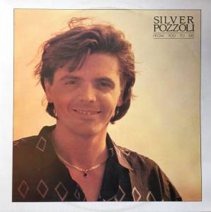 Cover - Silver Pozzoli: From You To Me