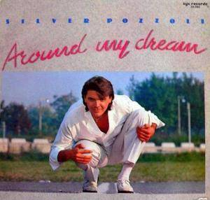 Cover - Silver Pozzoli: Around My Dream