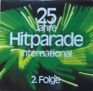 Cover - Trio San José: 25 Jahre Hitparade International 2 - 2. Folge