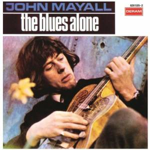Cover - John Mayall: Blues Alone, The