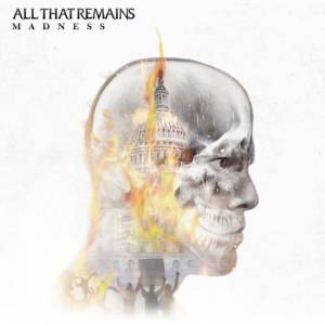Cover - All That Remains: Madness