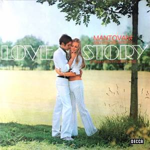 Cover - Mantovani Orchestra, The: Love Story (From Monty With Love)