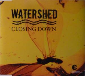 Cover - Watershed: Closing Down
