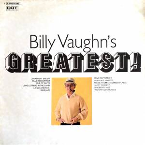Cover - Billy Vaughn & His Orchestra: Billy Vaughn's Greatest