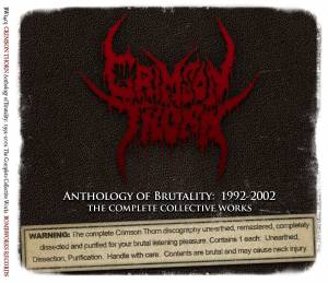 Cover - Crimson Thorn: Anthology Of Brutality: 1992-2002 The Complete Collective Works