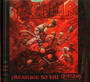Kreator: Pleasure To Kill (CD) - Bild 1
